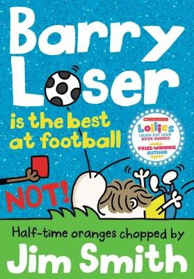 Barry Loser in the Best at Football NOT book cover