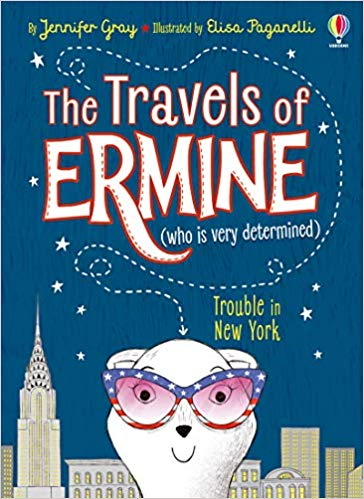 The Travels of Ermine: Trouble in New York